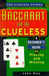 Baccarat For The Clueless (The Clueless Guides)