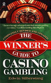 The Winner's Guide to Casino Gambling: 3rd Revised Edition